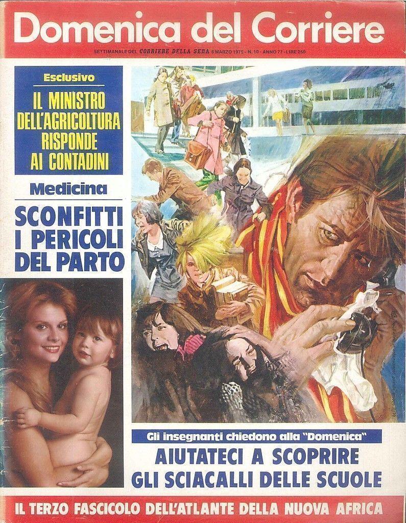 DOMENICA DEL CORRIERE N° 10 - 6 MARZO 1975