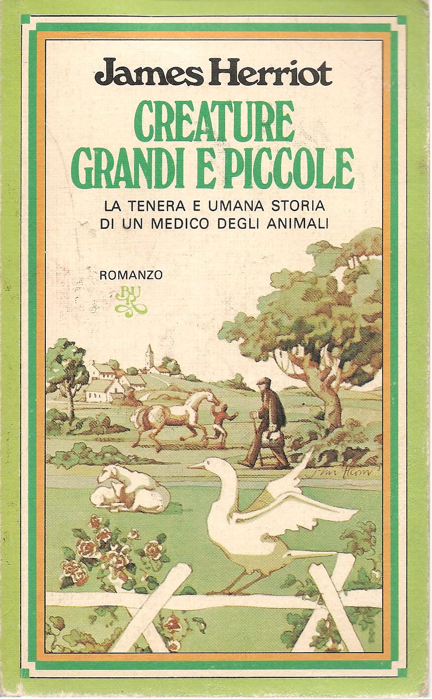 CREATURE GRANDI E PICCOLE - JAMES HERRIOT      ED. BUR RIZZOLI