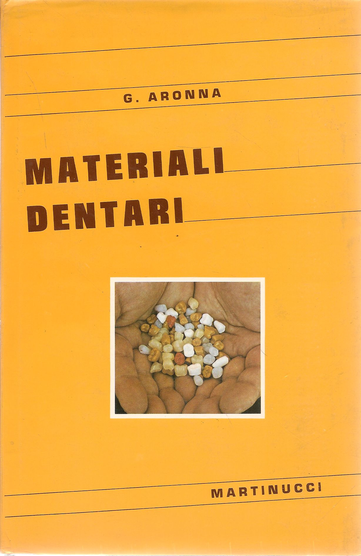 MATERIALI DENTARI - GINOVARIO ARONNA