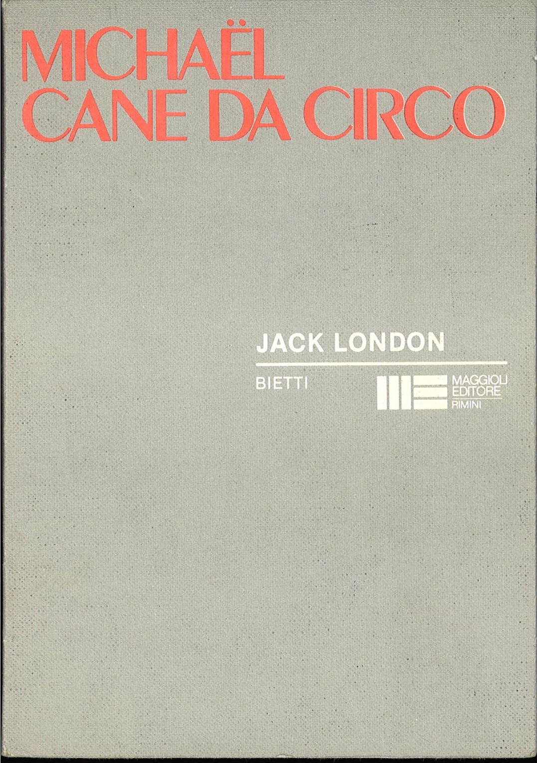 MICHAEL CANE DA CIRCO - JACK LONDON
