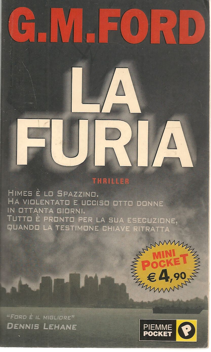 LA FURIA - G. M. FORD   PIEMME POCKET 2002