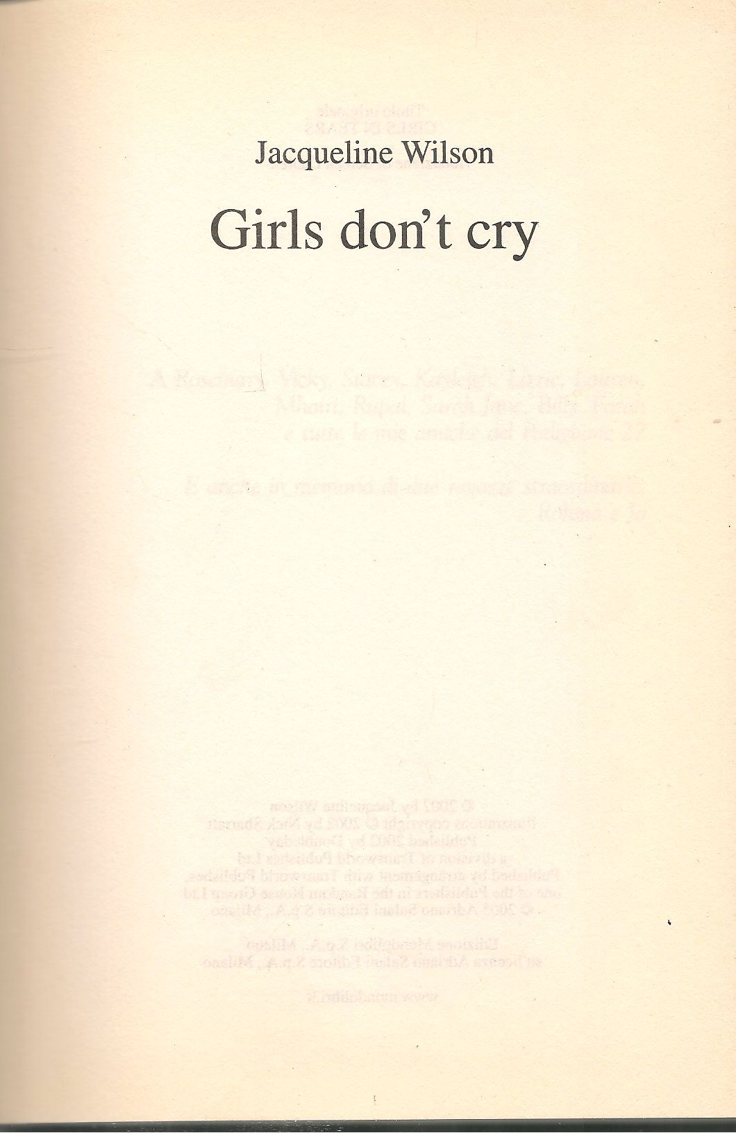 GIRLS DON'T CRY - JACQUELIN WILSON  - IN ITALIANO -