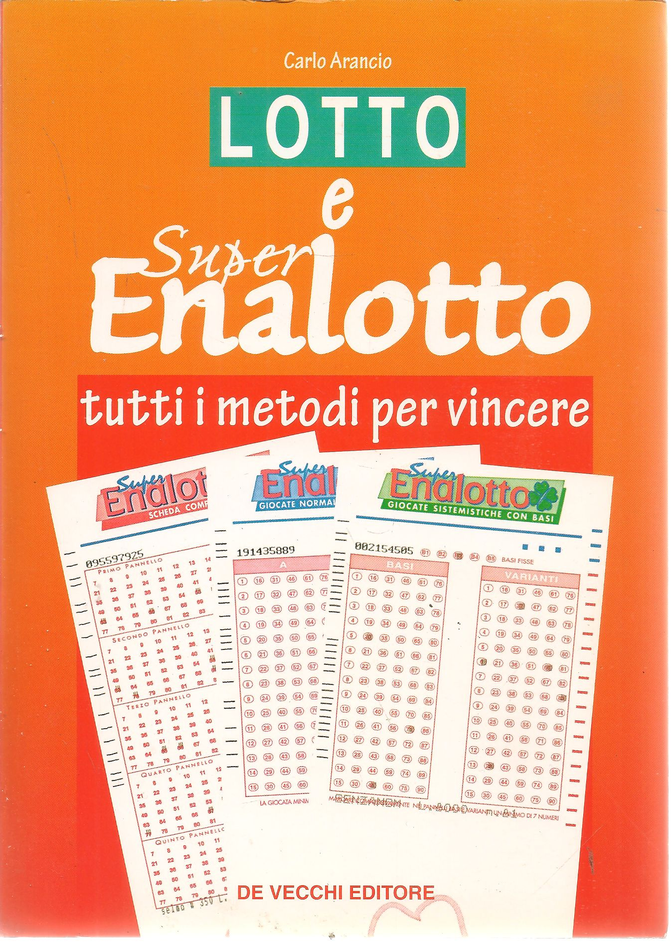 LOTTO E SUPER ENALOTTO - CARLO ARANCIO