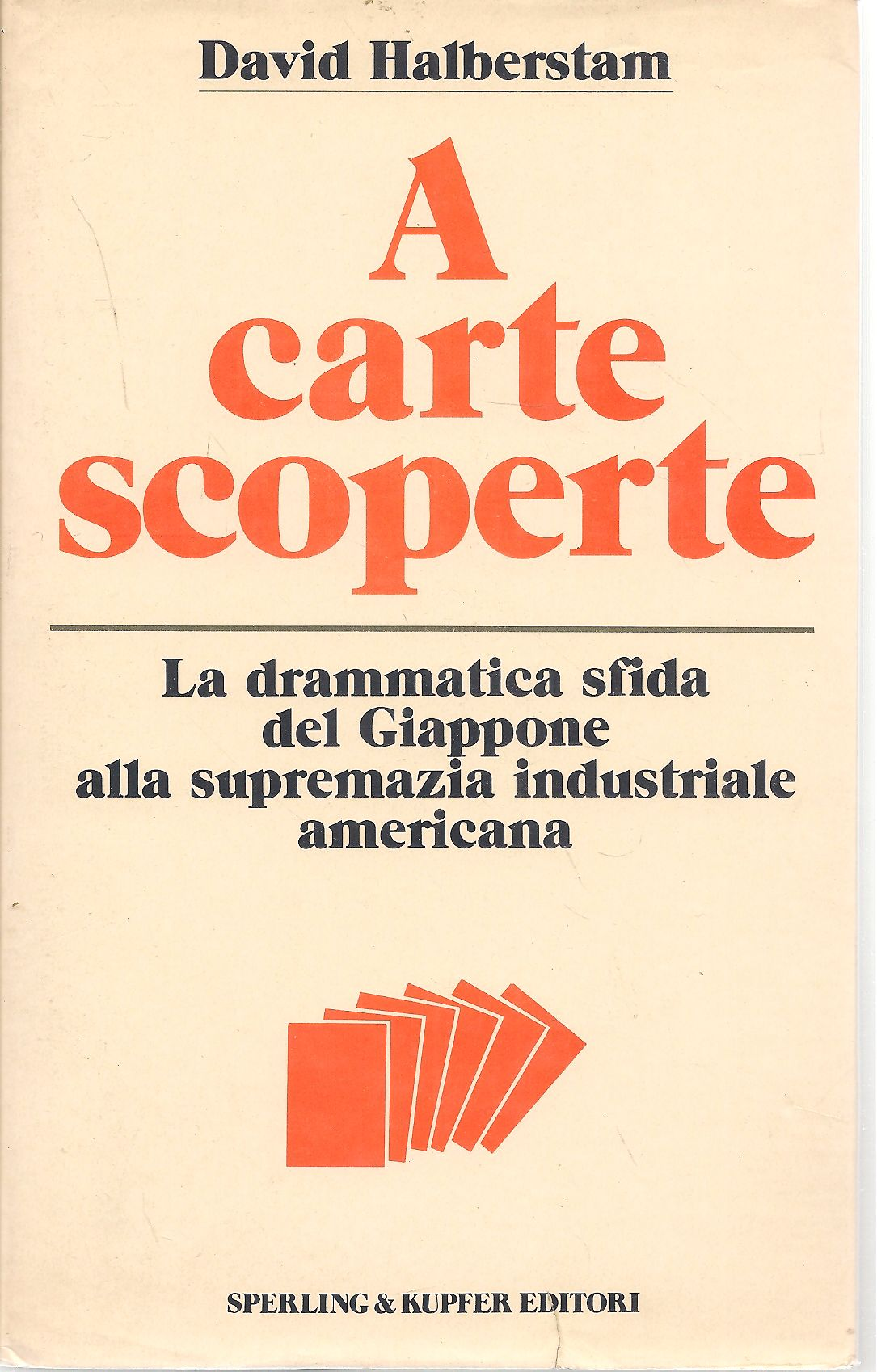 A CARTE SCOPERTE - DAVID HALBERSTAM