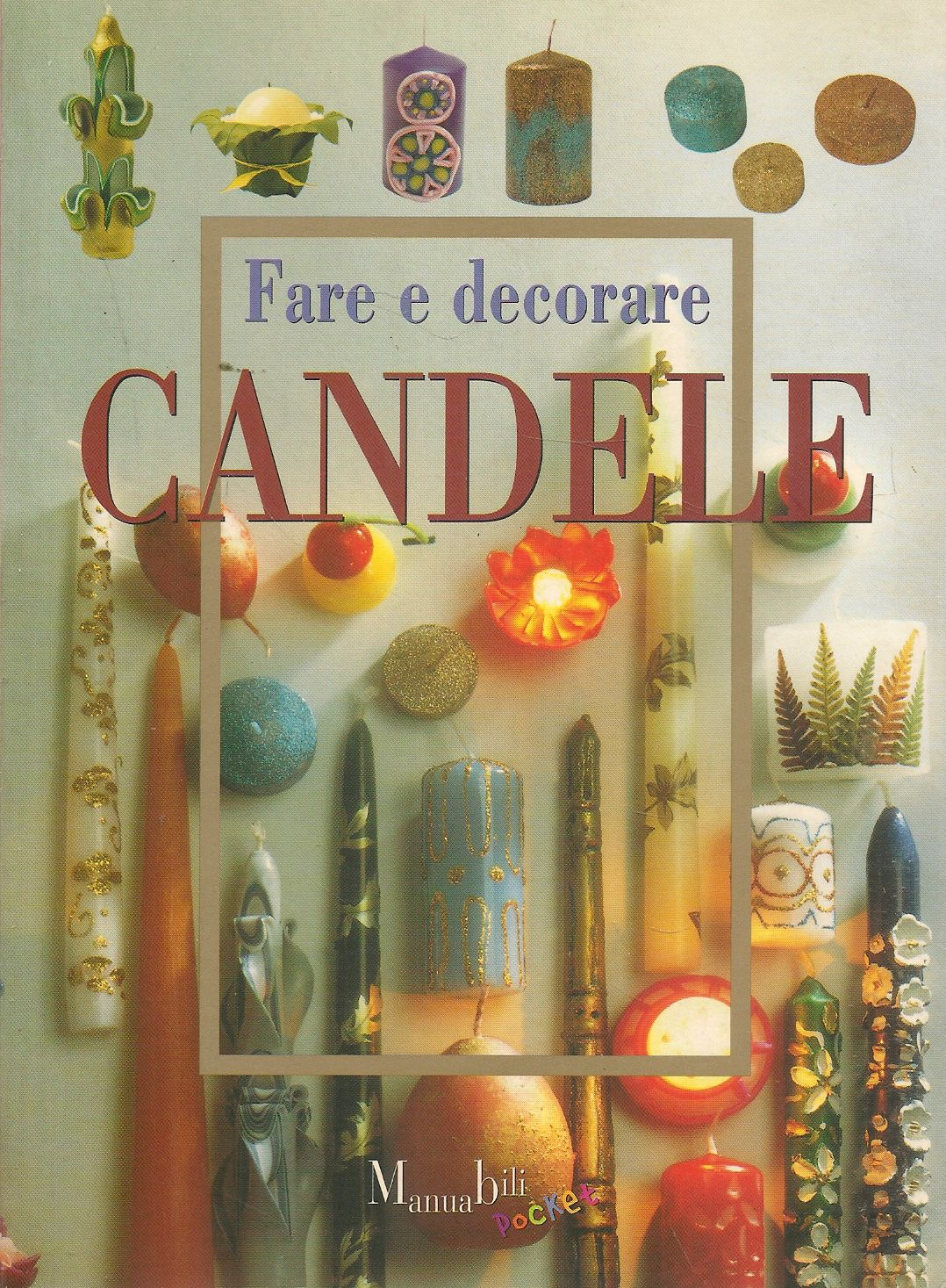 FARE E DECORARE CANDELE