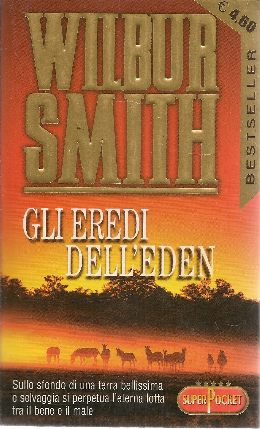 GLI EREDI DELL'EDEN - WILBUR SMITH - ED. SUPERPOCKET 002