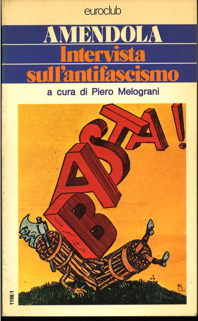AMENDOLA - INTERVISTA SULL'ANTIFASCISMO - EUROCLUB 1976