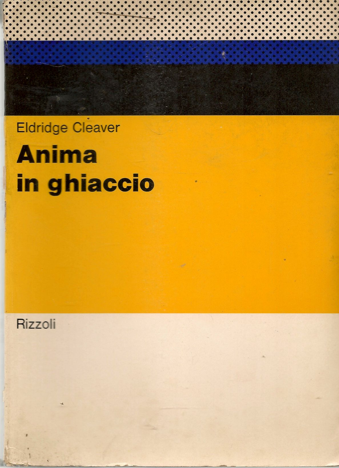 ANIMA IN GHIACCIO - ELDRIDGE CLEAVER