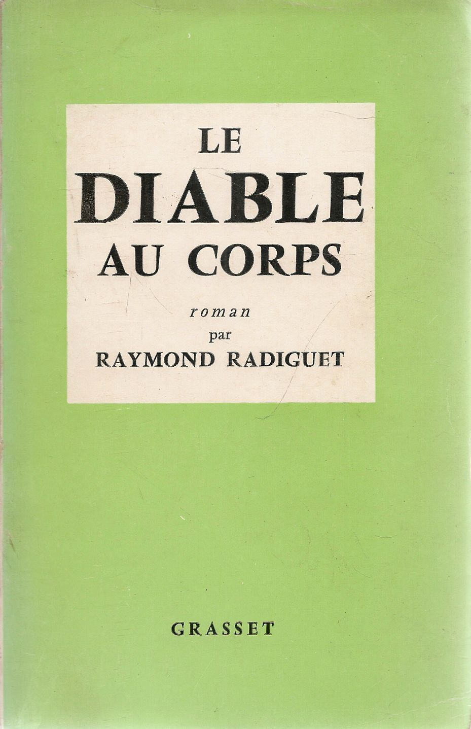 LE DIABLE AU CORPS - RAIMOND RADIGUET - GRASSET 1957 - FRENCH TEXT