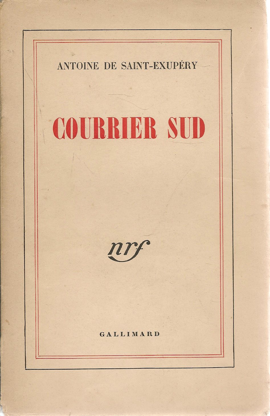 COURRIER SUD - ANTOIONE DE SAINT-EXUPERY - GALLIMARD 1967 - FRENCH TEXT