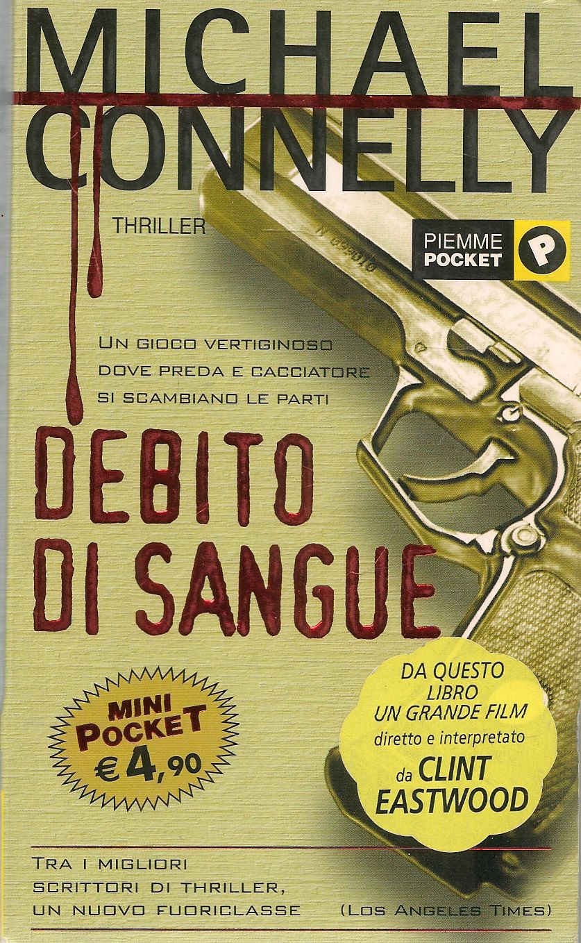 DEBITO DI SANGUE - MICHAEL CONNELLY - PIEMME POCKET 2002