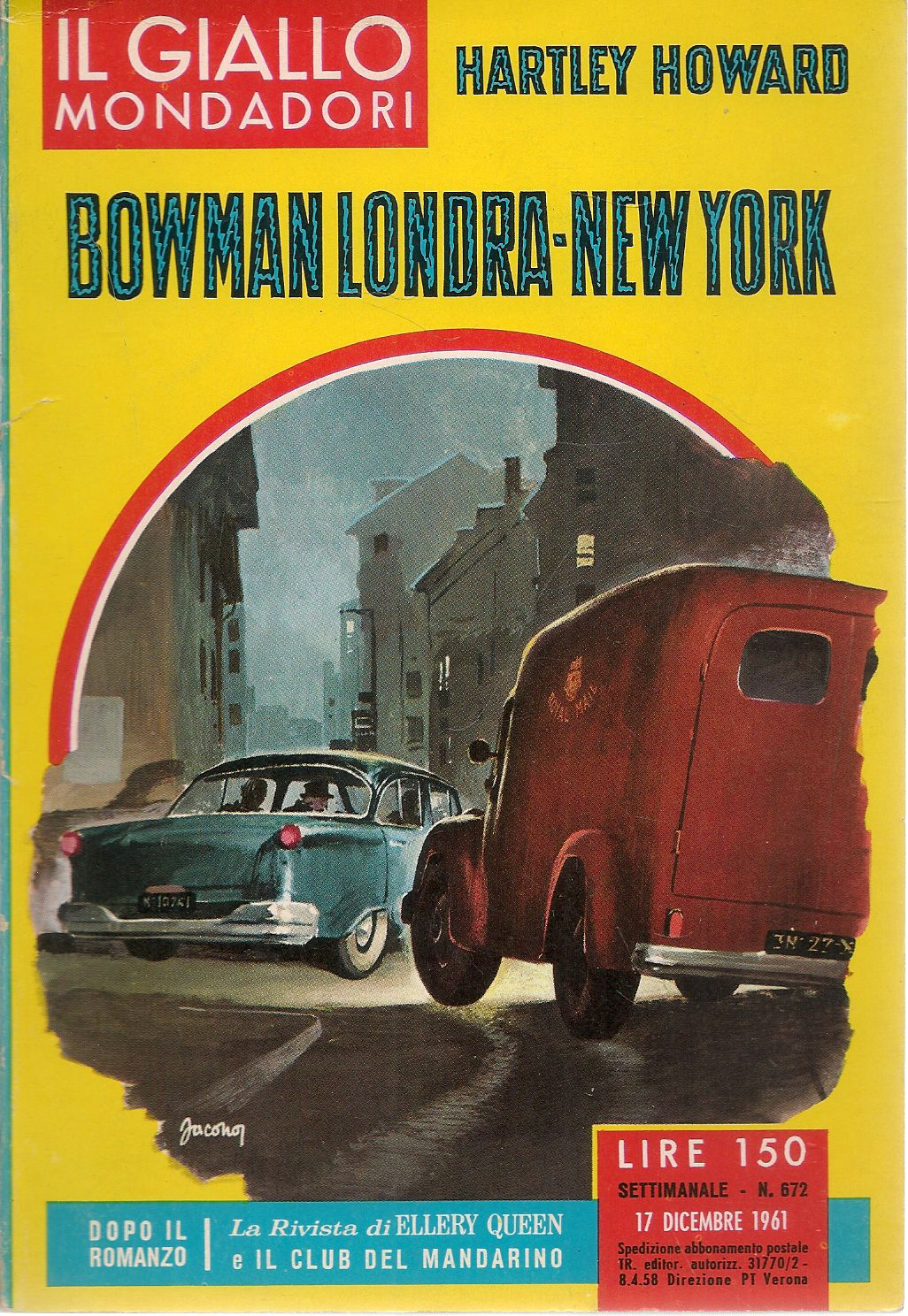 BOWMAN LONDRA-NEW YORK - HARTLEY HOWARD - IL GIALLO MONDADORI N. 672