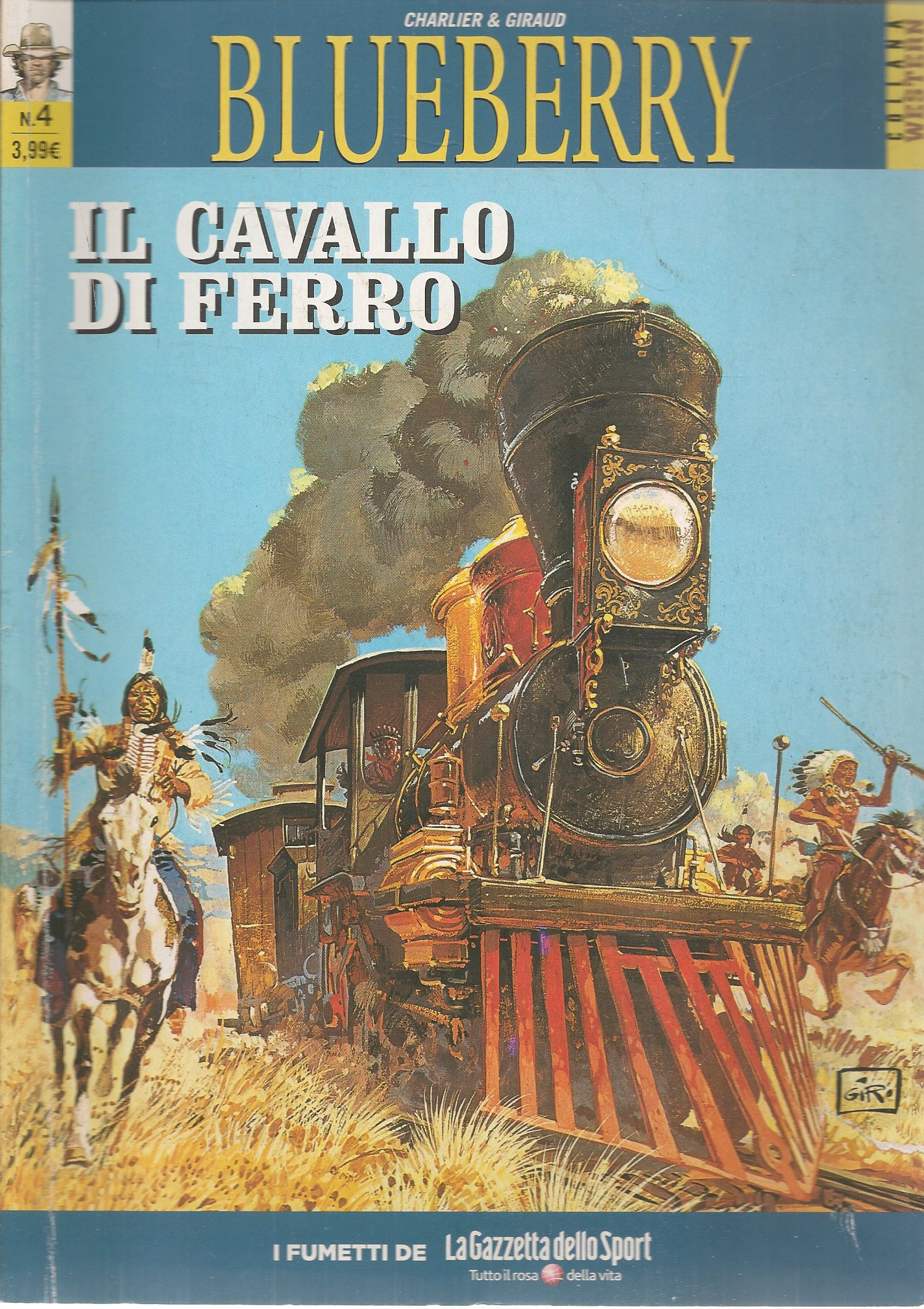 BLUEBERRY N. 4 - IL CAVALLO DI FERRO