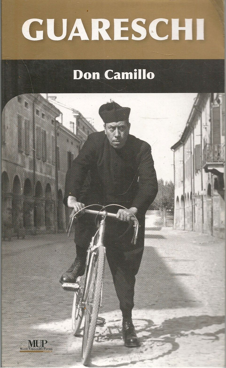 DON CAMILLO - GUARESCHI - ED. MONTE UNIVERSITA' PARMA
