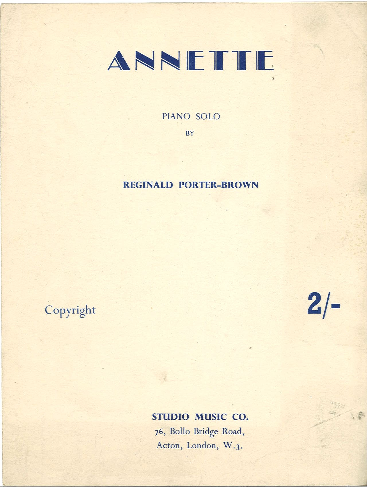ANNETTE - REGINALD PORTER-BROWN - SPARTITO-SHEET MUSIC