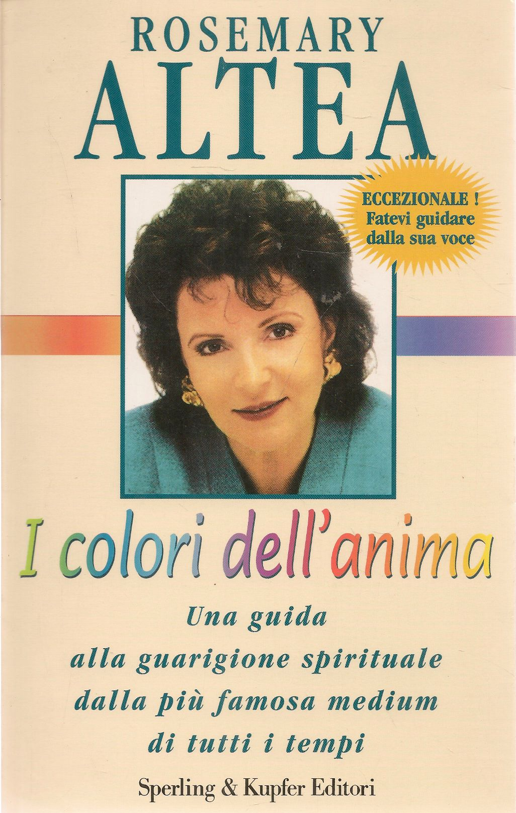 I COLORI DELL'ANIMA - ROSEMARY ALTEA