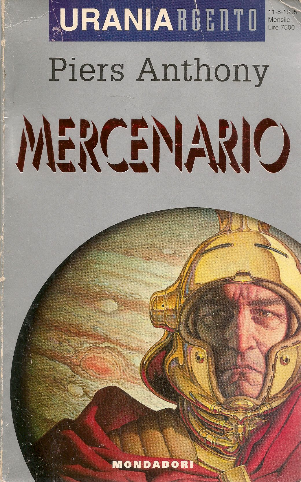 MERCENARIO - PIERS ANTHONY - URANIA ARGENTO N. 8