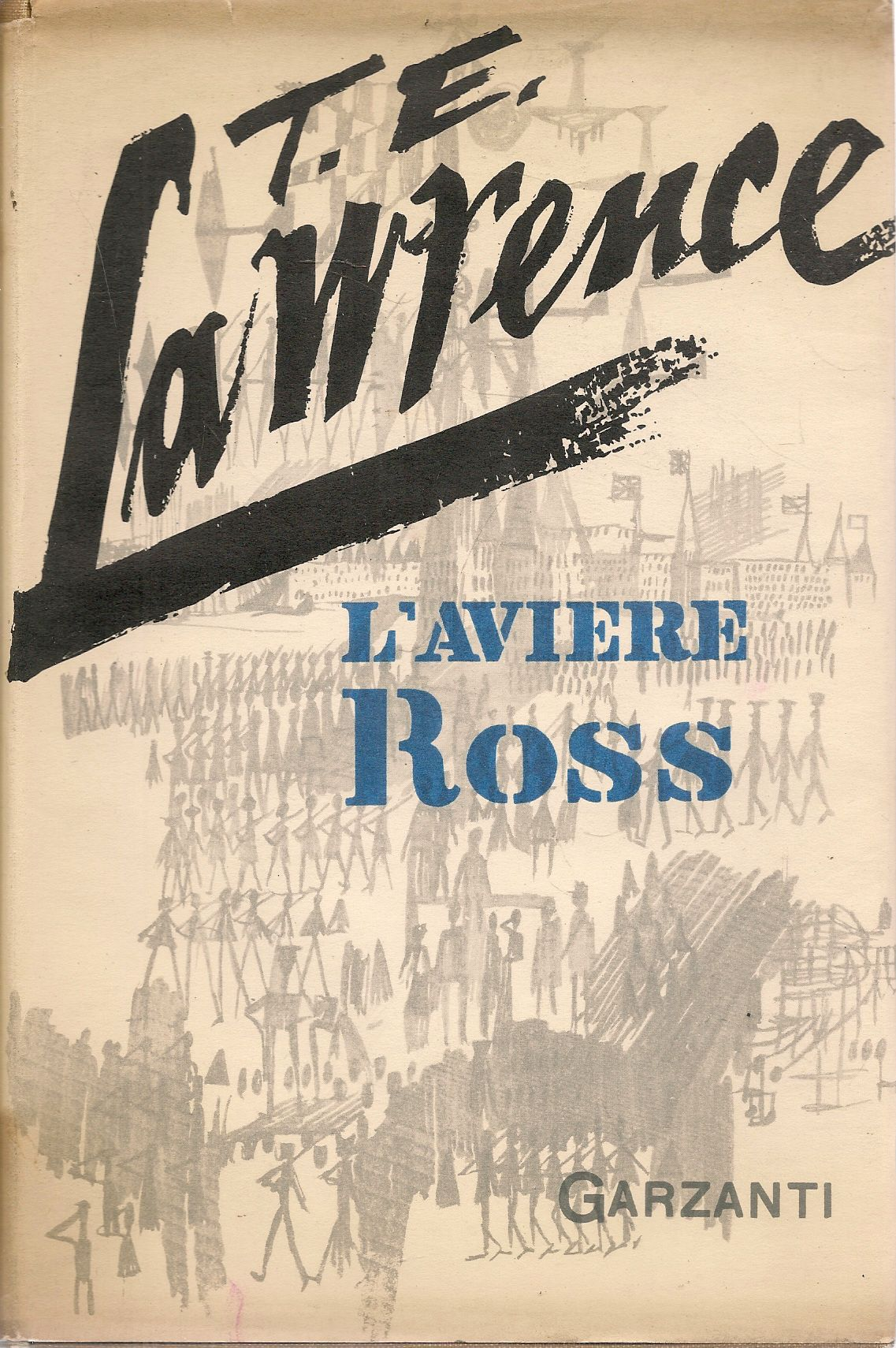 L'AVIERE ROSS - T.E. LAWRENCE