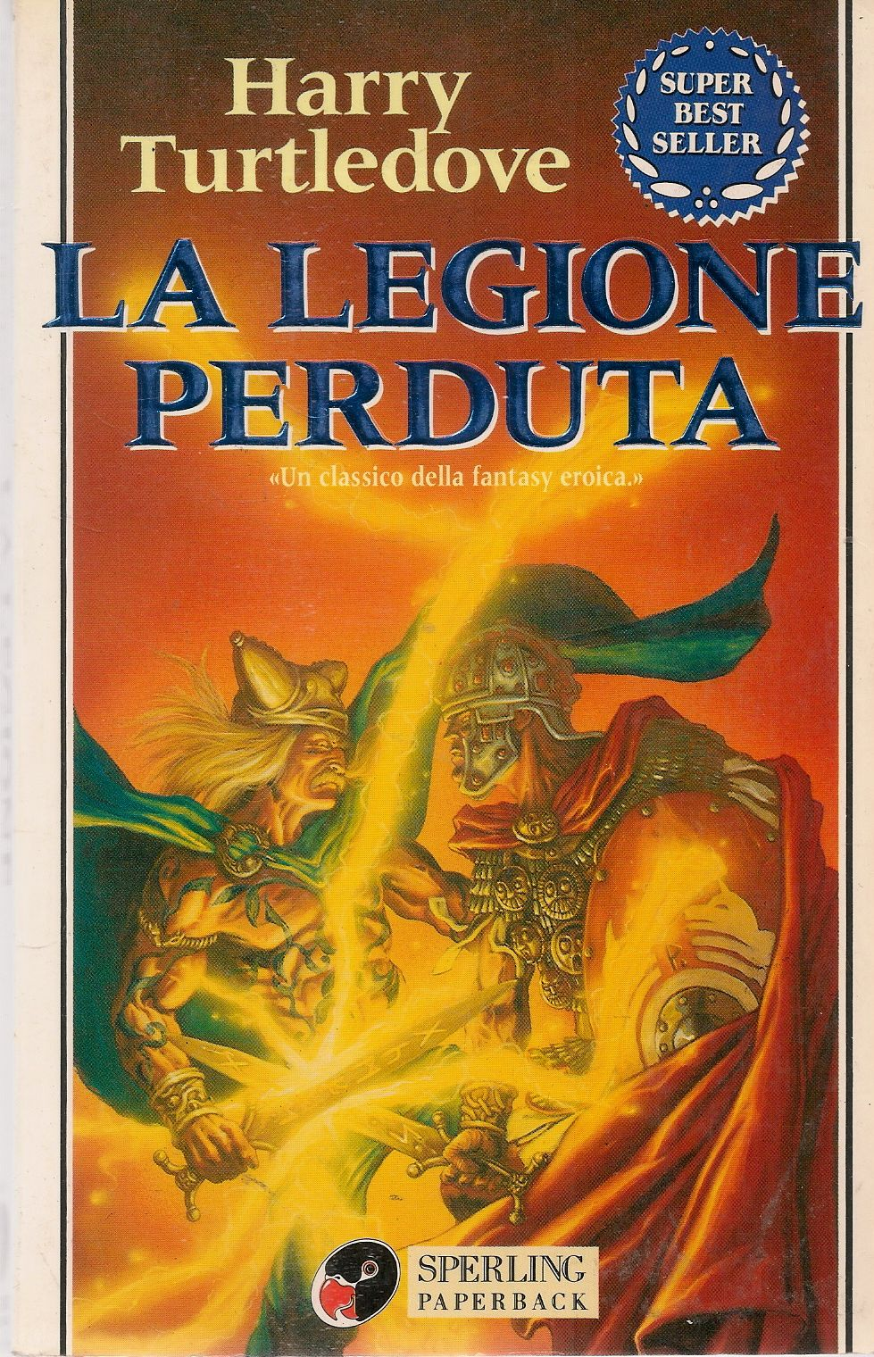 LA LEGIONE PERDUTA - HARRY TURTLEDOVE