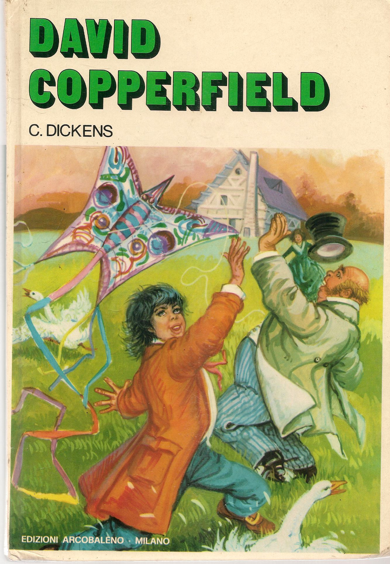 DAVID COPPERFIELD - CHARLES DICKENS - ED. ARCOBALENO 1981