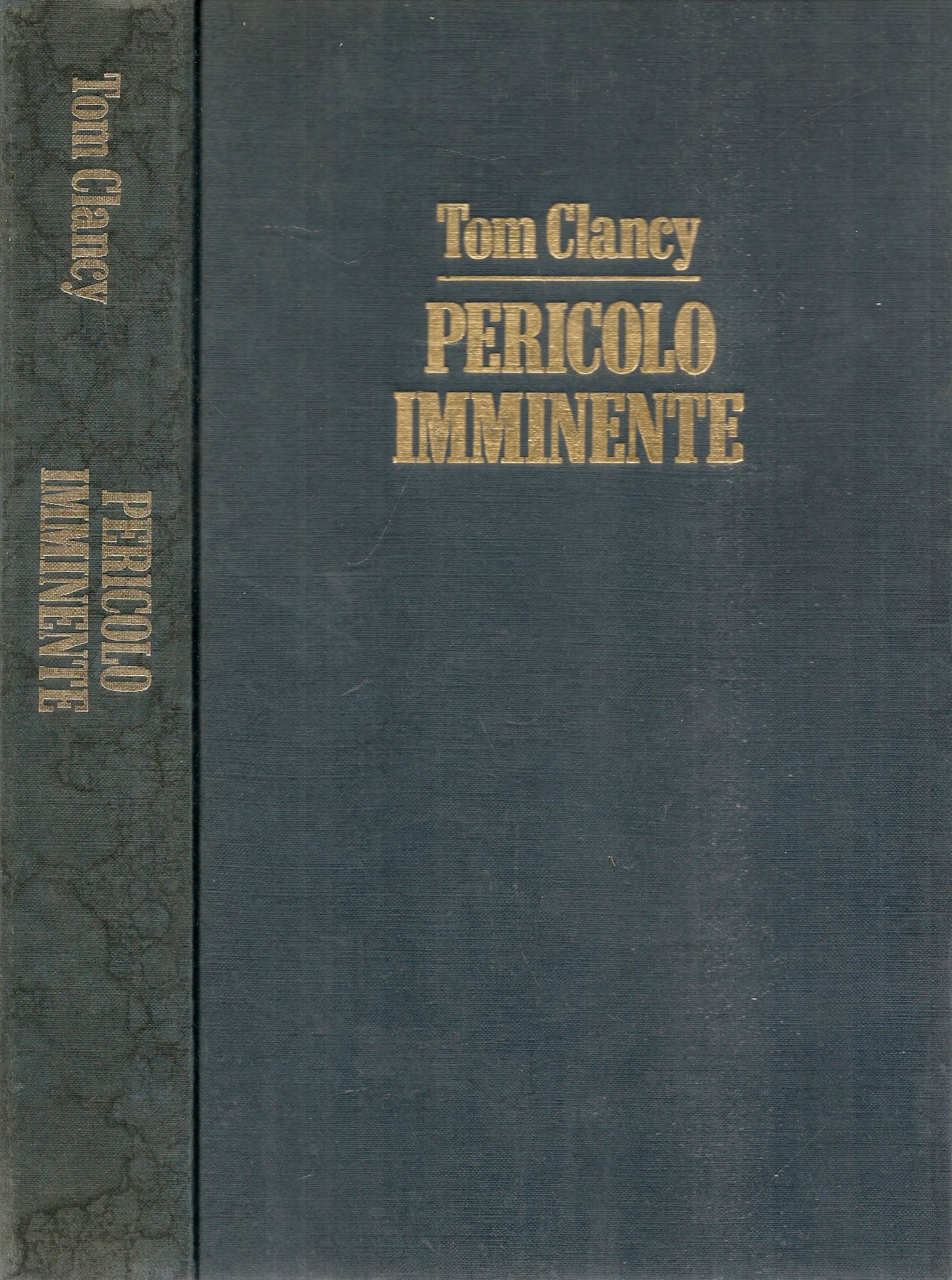 PERICOLO IMMINENTE - TOM CLANCY - ED. CLUB 1991