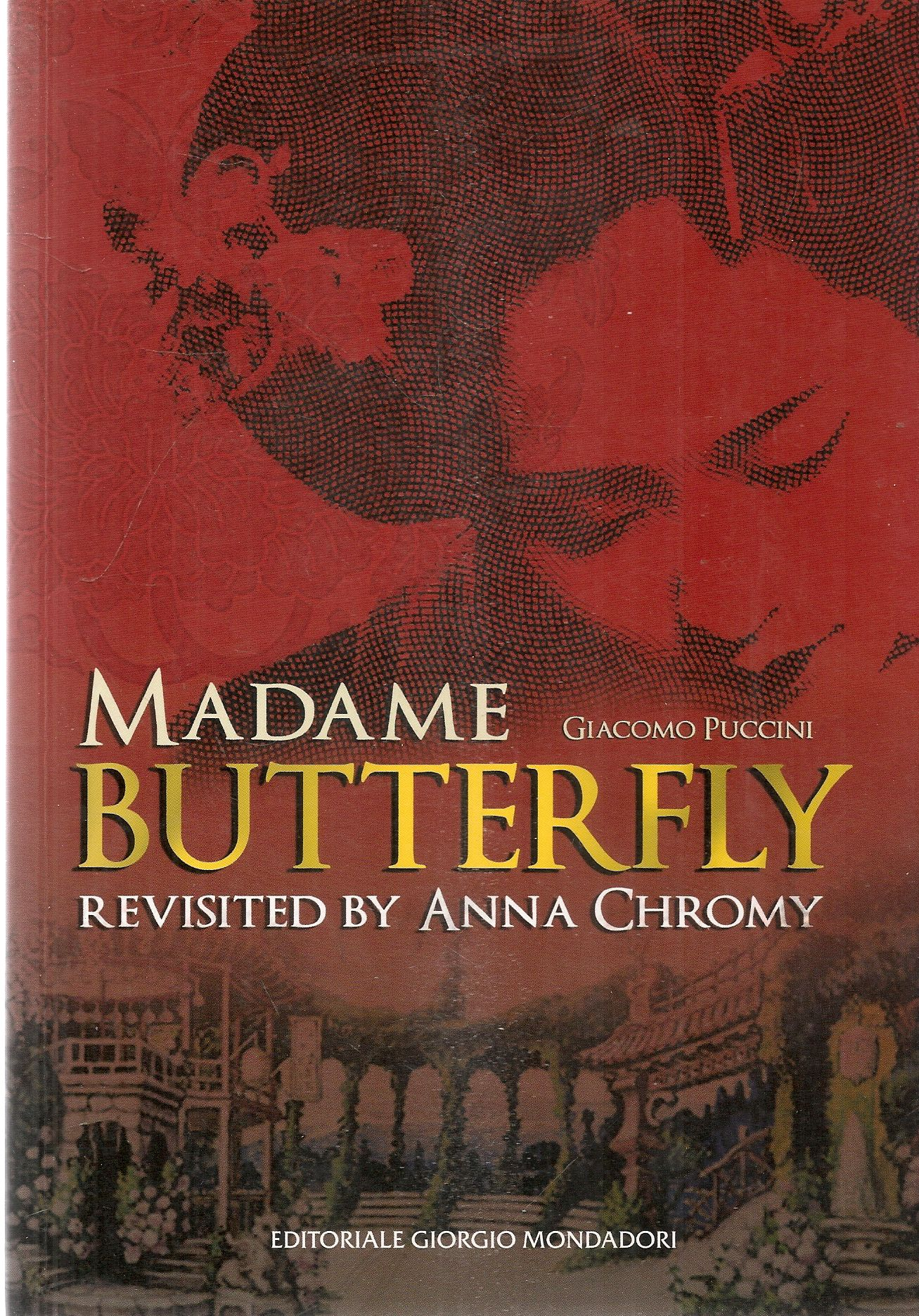GIACOMO PUCCINI - MADAME BUTTERFLY - RIVISITED BY ANNA CHROMY