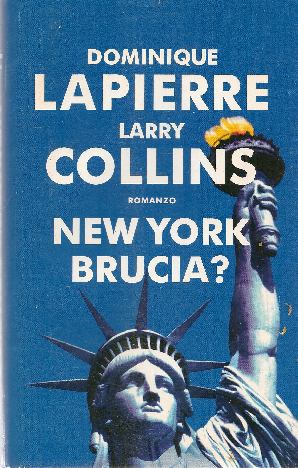 NEW YORK BRUCIA? - DOMINQUE LAPIERRE-LARRY COLLINS
