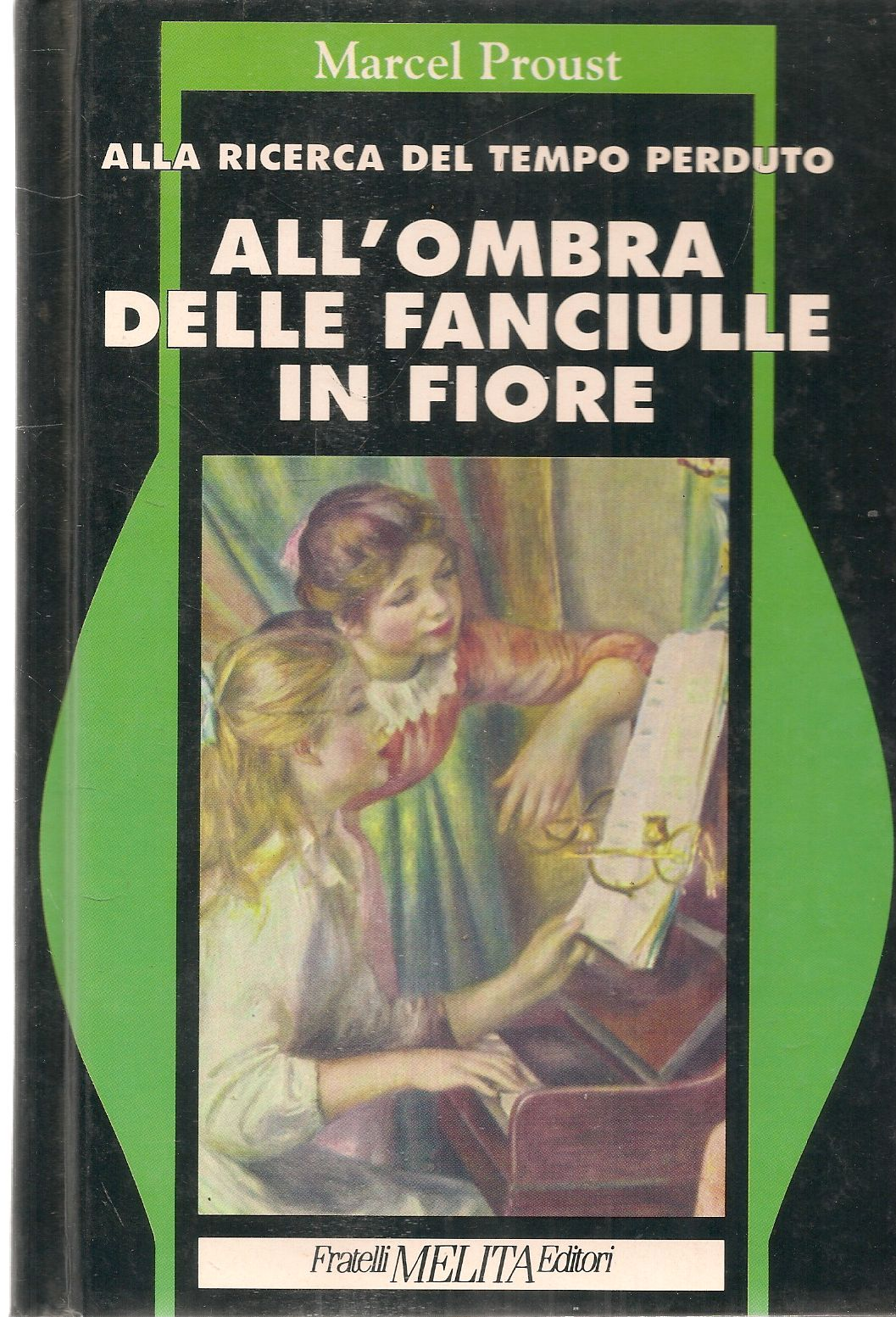 ALL'OMBRA DELLE FANCIULLE IN FIORE - MARCEL PROUST