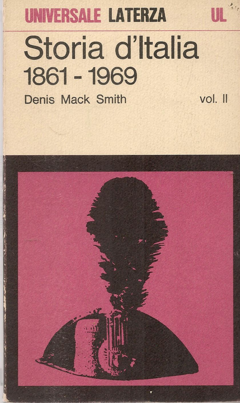 STORIA D'ITALIA 1891-1969 - DENIS MACK SMITH - VOL. SECONDO