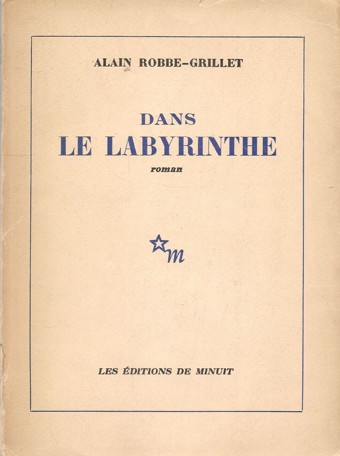 DANS LA LABIRYNTHE - ALAIN ROBBE-GRILLET - FRENCH TEXT