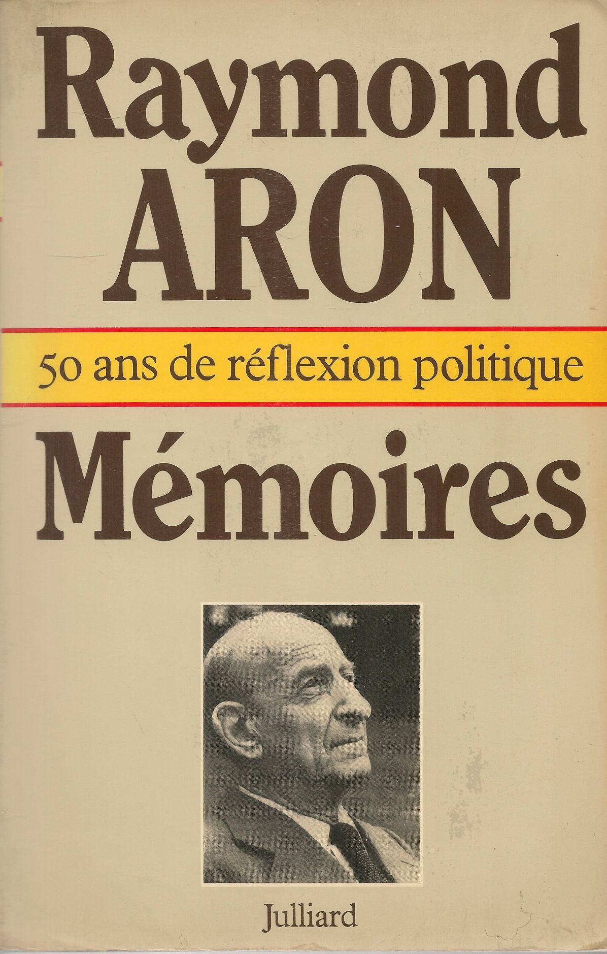 MEMOIRES - RAYMOND ARON - FRENCH TEXT