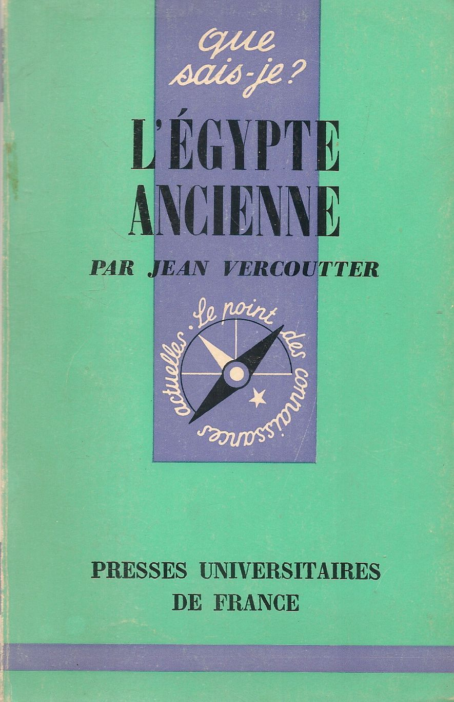 L'EGYPTE ANCIENNE - JEAN VERCOUTTER - FRANCH TEXT