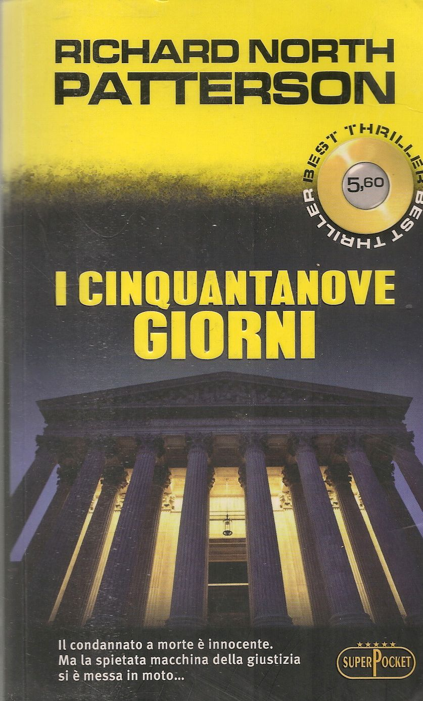 I CINQUANTANOVE GIORNI - RICHARD NORTH PATTERSON