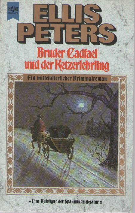 BRUDER CADFEL UND DER KETZERLEHRLING - ELLIS PETERS (GERMAN TEXT)
