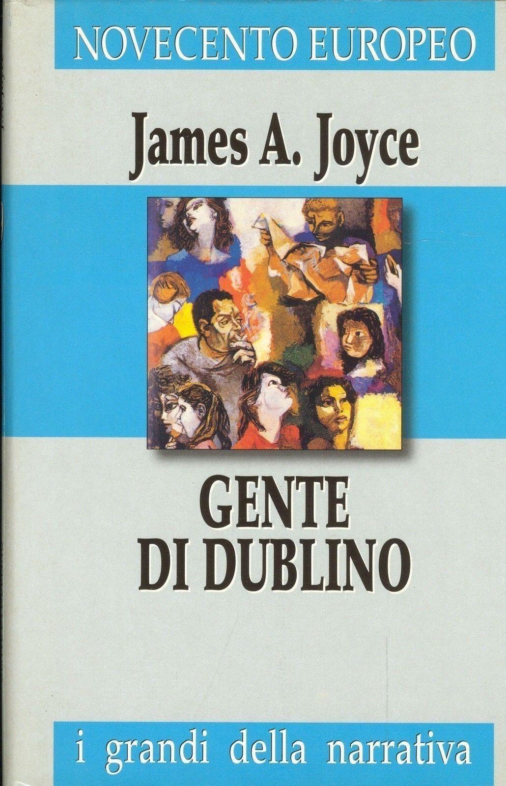 GENTE DI DUBLINO - JAMES A. JOYCE