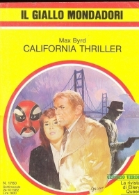 CALIFORNIA THRILLER - MAX BYRD