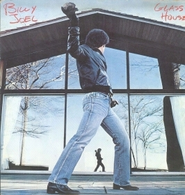 GLASS HOUSE - BILLY JOEL