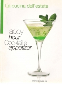 HAPPY HOUR COCTAIL E APPETIZER - LA CUCINA DELL'ESTATE