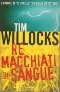 RE MACCHIATI DI SANGUE - TIM WELLOCKS