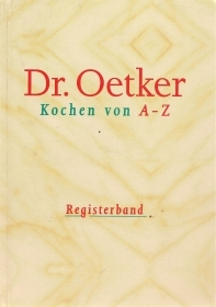 DR. OETKER  KOCHEN VON A-Z   REGISTERBAND    GERMAN TEXT