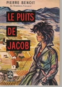 LE PUITS DE JACOB - PIERRE BENNOT     FRENCH TEXT