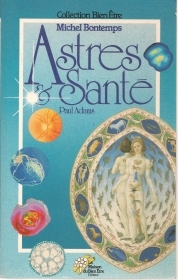 ASTRES E SANTE' - PAUL ADAMS    FRENCH TEXT