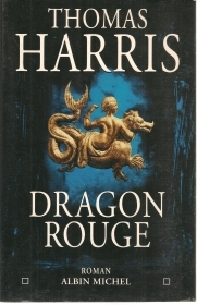 DRAGON ROUGE - THOMAS HARRIS    FRENCH TEXT
