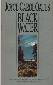 BLACK WATER - JOYCE CAROL OATES - ENGLISH TEXT
