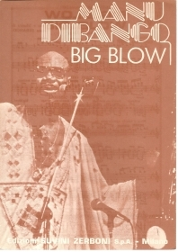 BIG BLOW - MANU DIBANGO - SPARTITO-SHEET MUSIC