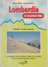 LOMBARDIA IN MOUNTAIN BIKE - VOL 1 PREALPI COMASCHE