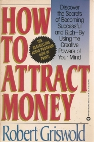 HOW TO ATTRACT MONEY - ROBERT GRISWOLD - ENGLISH TEXT
