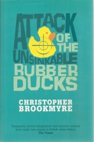 ATTACK OF THE UNSINKABLE RUBBER DUCKS - CHRISTOPHER BROOKMYRE - ENGLISH TEXT