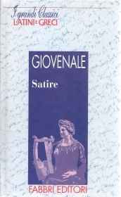 SATIRE - GIOVENALE - LATIN-ITALIAN TEXT