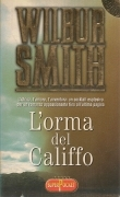 L'ORMA DEL CALFFO - WILBUR SMITH - ED. SUPERPOCKET 1998